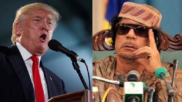 ترامب المرشح للانتخابات الرئاسة الأمريكية حصل على مبالغ مالية كبيرة من الزعيم الليبي الراحل معمر القذافي